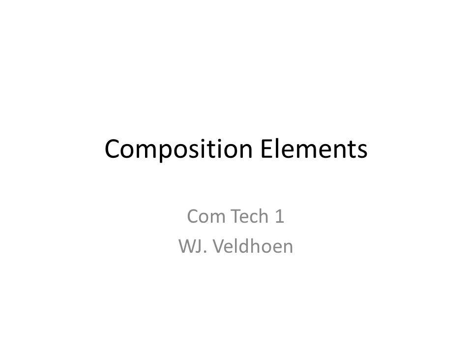Composition Elements Com Tech 1 WJ. Veldhoen