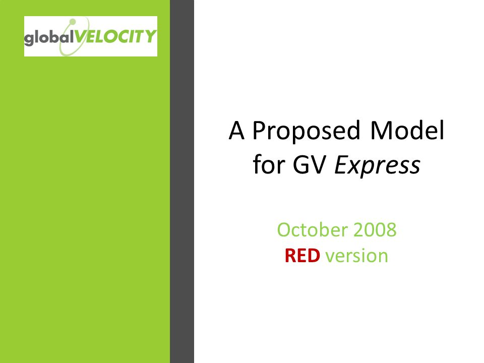 A Proposed Model for GV Express October 2008 RED version