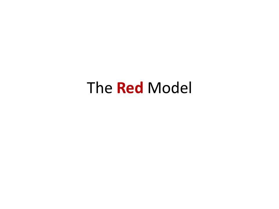 The Red Model