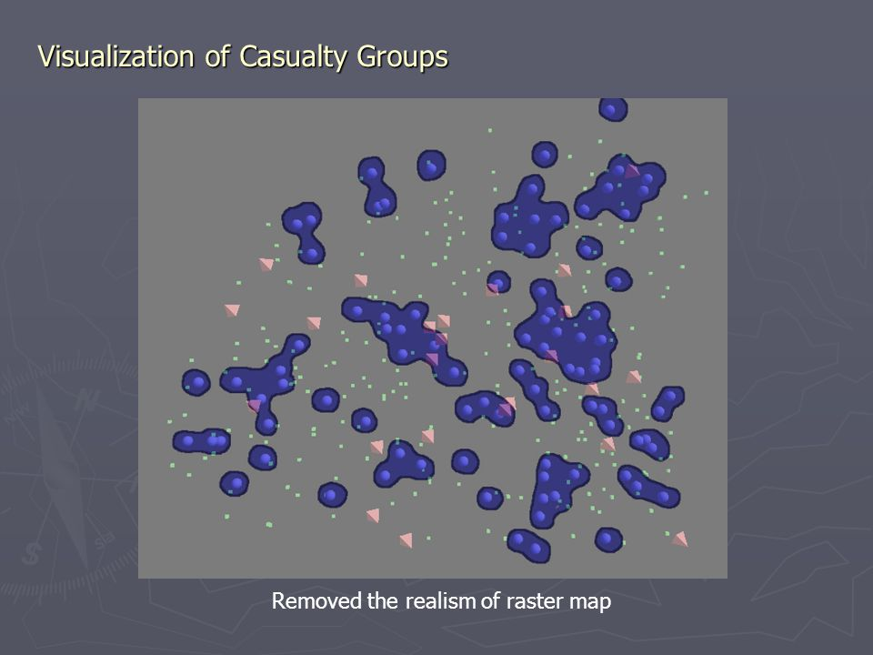 Visualization of Casualty Groups Removed the realism of raster map