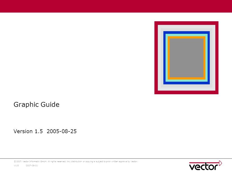 insert picture 8cm x 7cm ©2007. Vector Informatik GmbH.