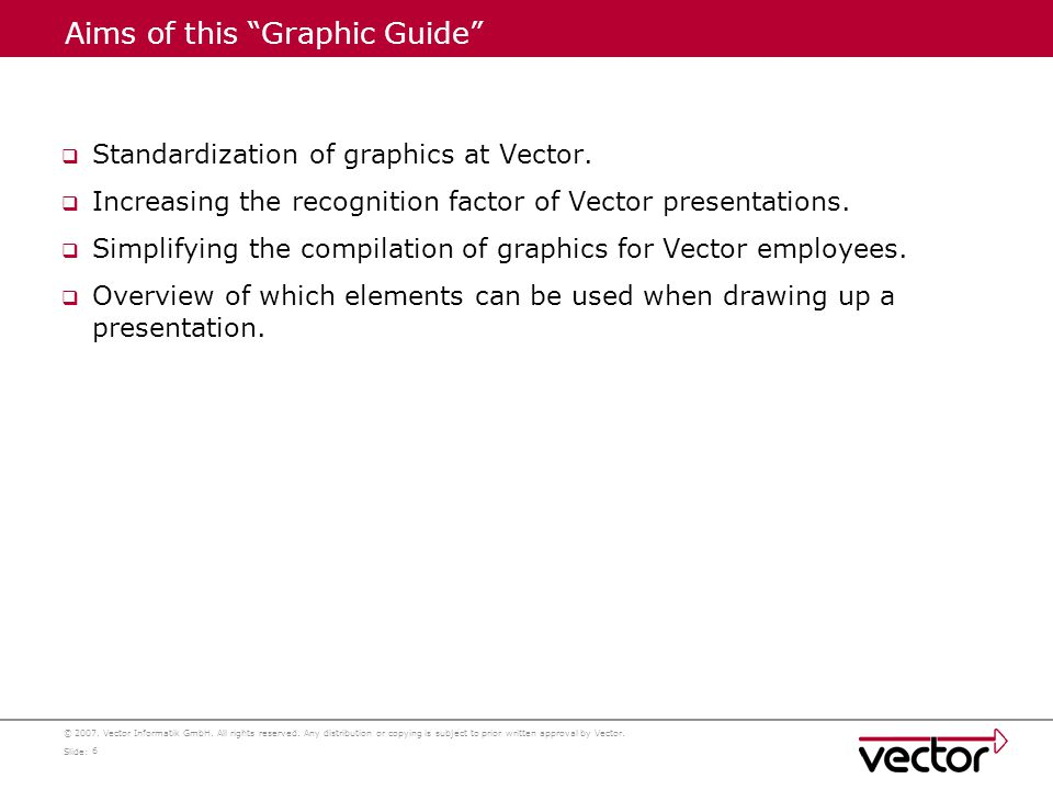 ©2007.Vector Informatik GmbH. All rights reserved.