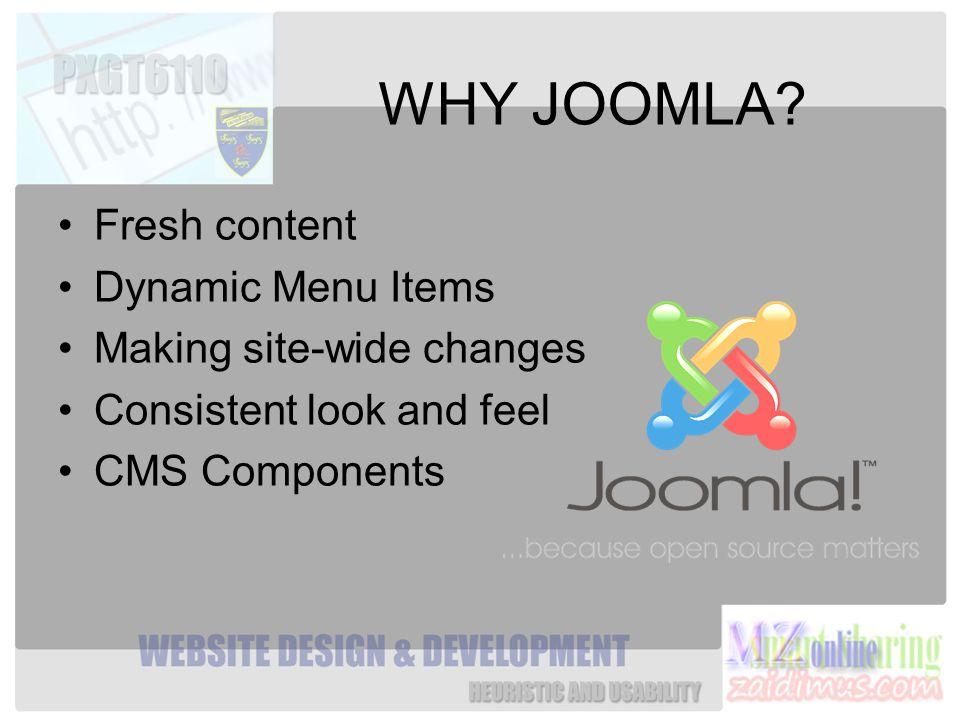 WHY JOOMLA.