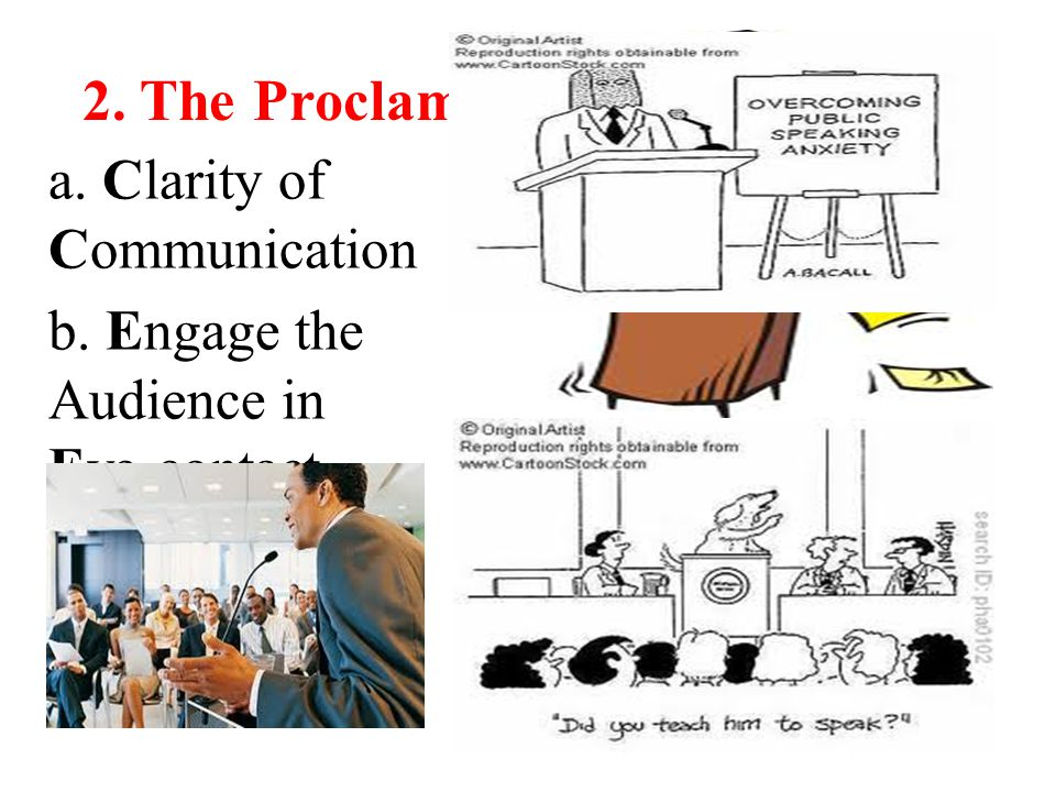 2. The Proclamation of the Message a. Clarity of Communication b.
