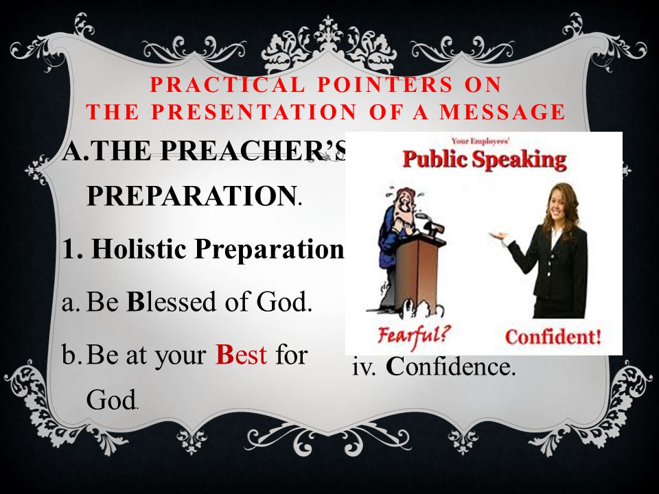 3.The Parts of the Message. a.The Conclusion. i. Summarise the main Statements.