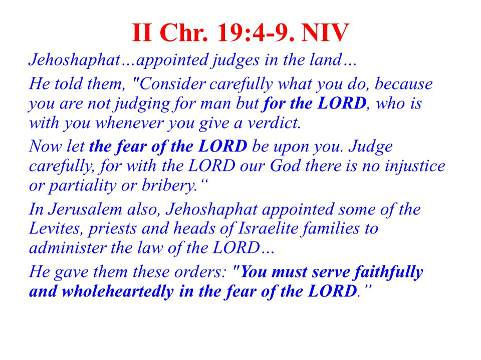 II Chr. 19:4-9.
