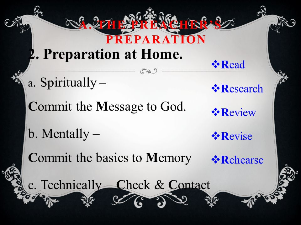 2. Preparation at Home. a. Spiritually – Commit the Message to God.