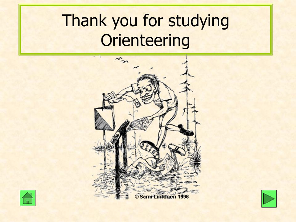 Thank you for studying Orienteering