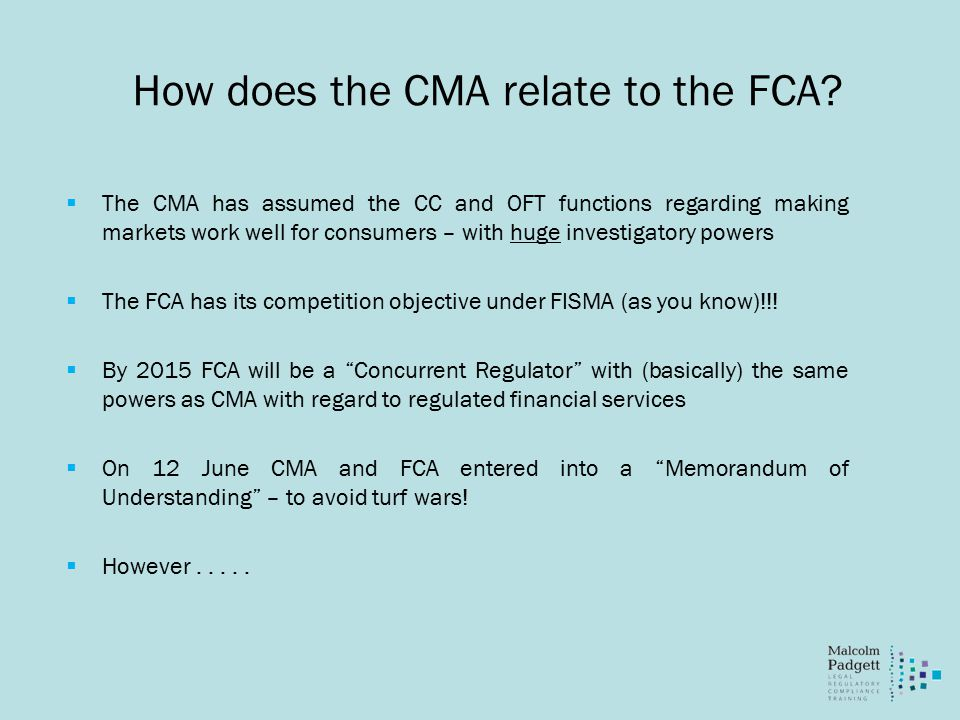 How does the CMA relate to the FCA.