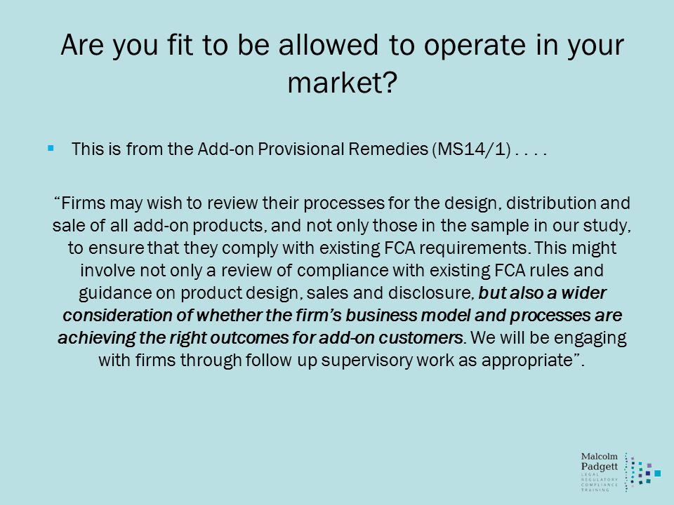 Are you fit to be allowed to operate in your market.