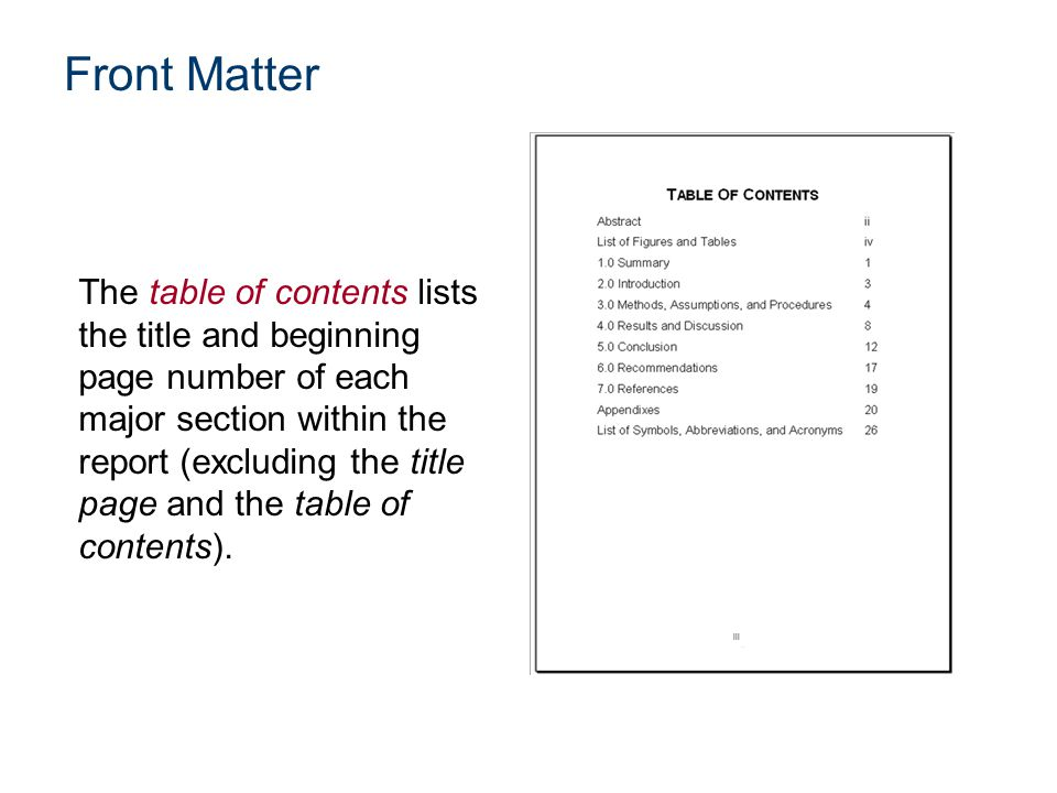 The table of contents lists the title and beginning page number of each major section within the report (excluding the title page and the table of con