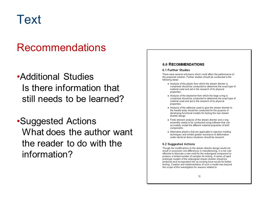 Additional Studies Is there information that still needs to be learned? Suggested Actions What does the author want the reader to do with the informat