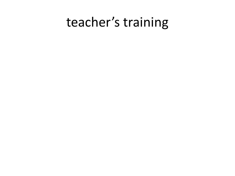teacher's training