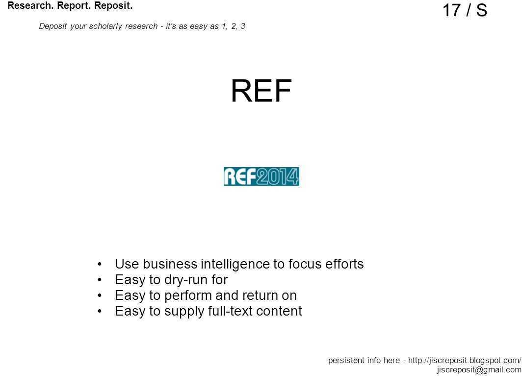 REF Use business intelligence to focus efforts Easy to dry-run for Easy to perform and return on Easy to supply full-text content Research.