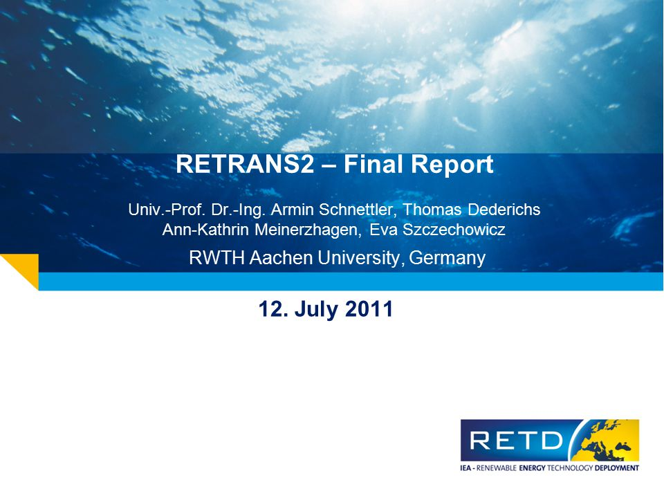 RETRANS2 – Final Report Univ.-Prof.Dr.-Ing.