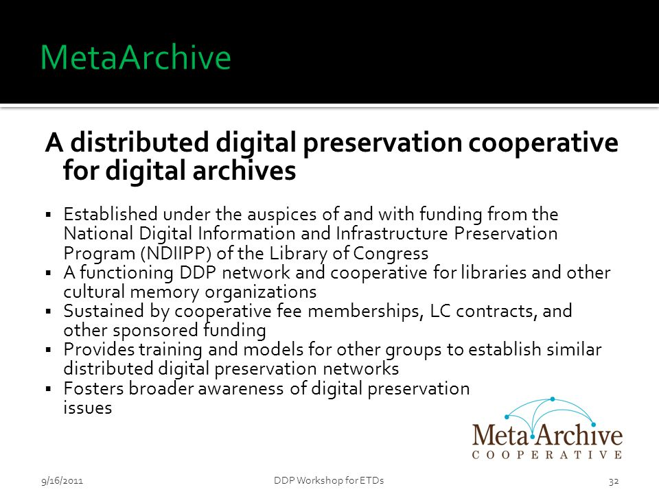A distributed digital preservation cooperative for digital archives  Established under the auspices of and with funding from the National Digital Inf