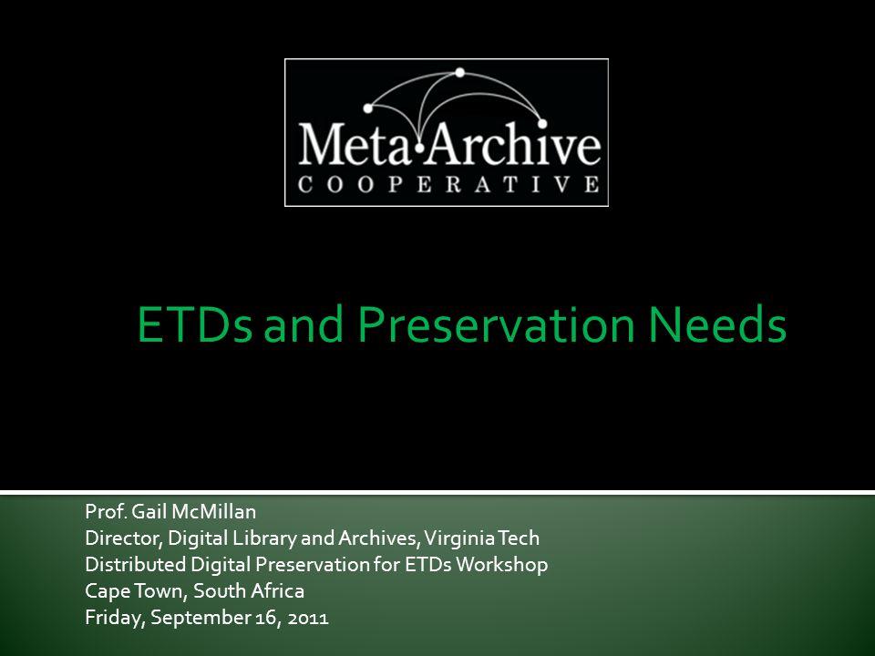 Best Practices: Metadata Discipline  Describe institution's individual ETDs  ETD MS: ETD Metadata Standard http://www.ndltd.org/standards/metadata/etd-ms-v1.00-rev2.html  MARC: MAchine Readable Cataloging http://www.worldcat.org/  Describe institution's ETD collection  MetaArchive Conspectus Database 579/16/2011DDP Workshop for ETDs