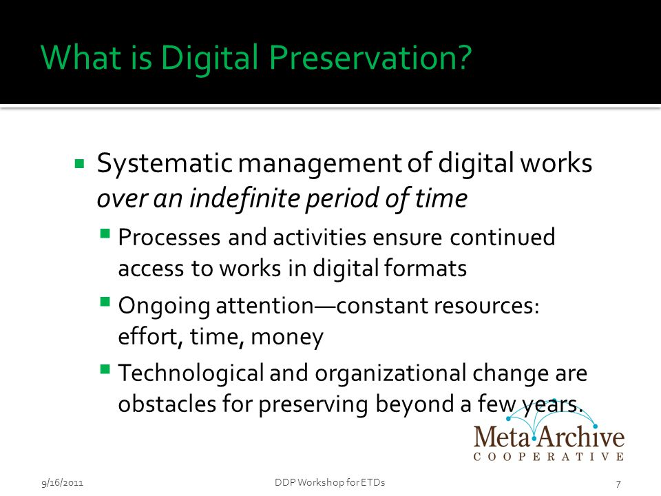 NDLTD Preservation Strategy  NDLTD and MetaArchive Cooperative  Help higher education institutions provide long-term access to ETDs  Institutions can achieve this goal by becoming part of the ETD Preservation Network.