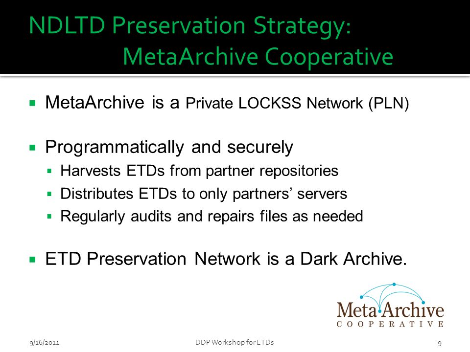 MetaArchive Conspectus Database: Accrual Information  Anticipate growth of the ETD collection  Accrual Periodicity ▪ How frequently will items will be .