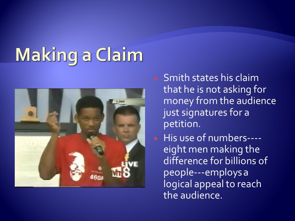  Smith states his claim that he is not asking for money from the audience just signatures for a petition.  His use of numbers---- eight men making t