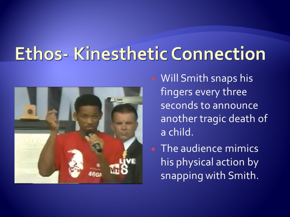  Will Smith snaps his fingers every three seconds to announce another tragic death of a child.  The audience mimics his physical action by snapping