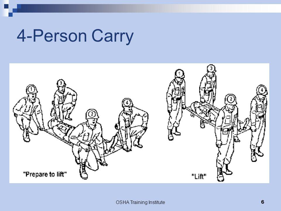 OSHA Training Institute6 4-Person Carry