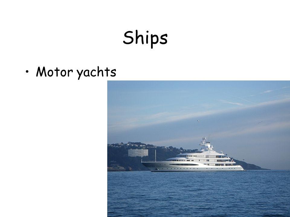 Ships Motor yachts