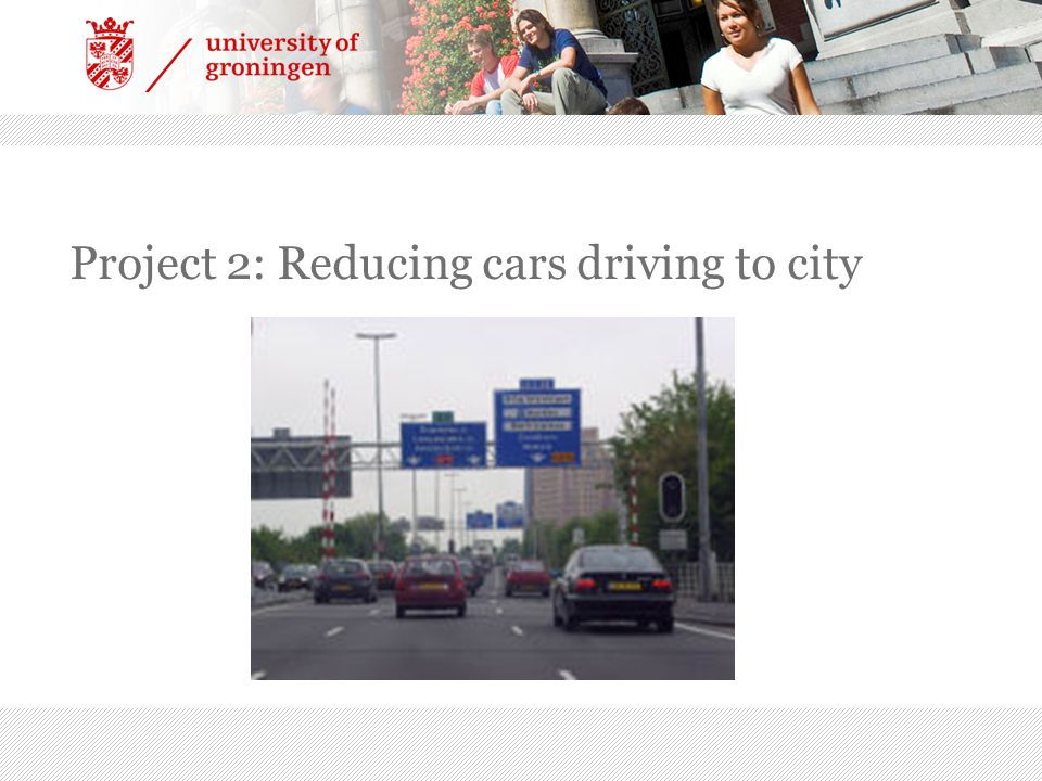 Project 2: Reducing cars driving to city