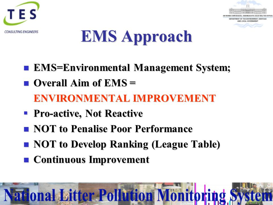 Implementing the Litter Monitoring System n Set Up Phase n Benchmark Phase n Survey Phase