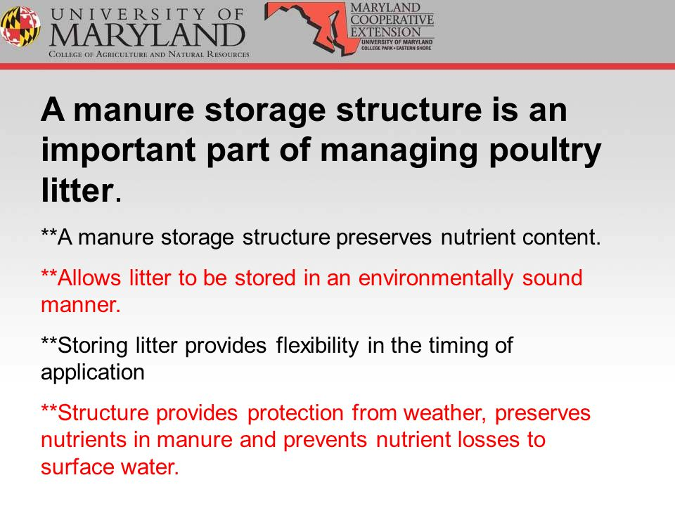 A manure storage structure is an important part of managing poultry litter.
