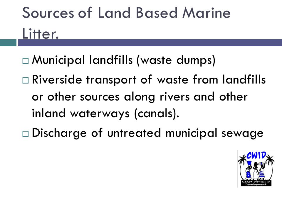Sources of Land Based Marine Litter.