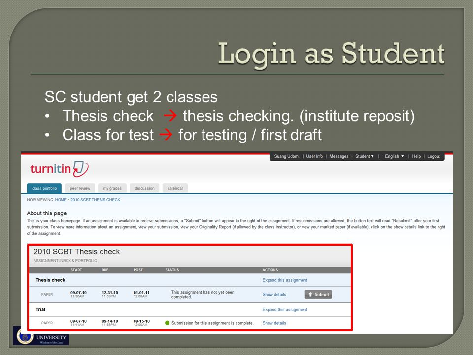 SC student get 2 classes Thesis check  thesis checking. (institute reposit) Class for test  for testing / first draft