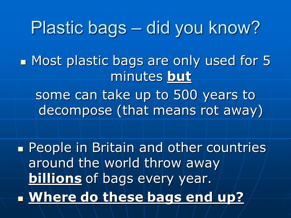 Plastic bags – did you know.