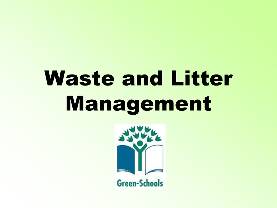 Waste and Litter Management
