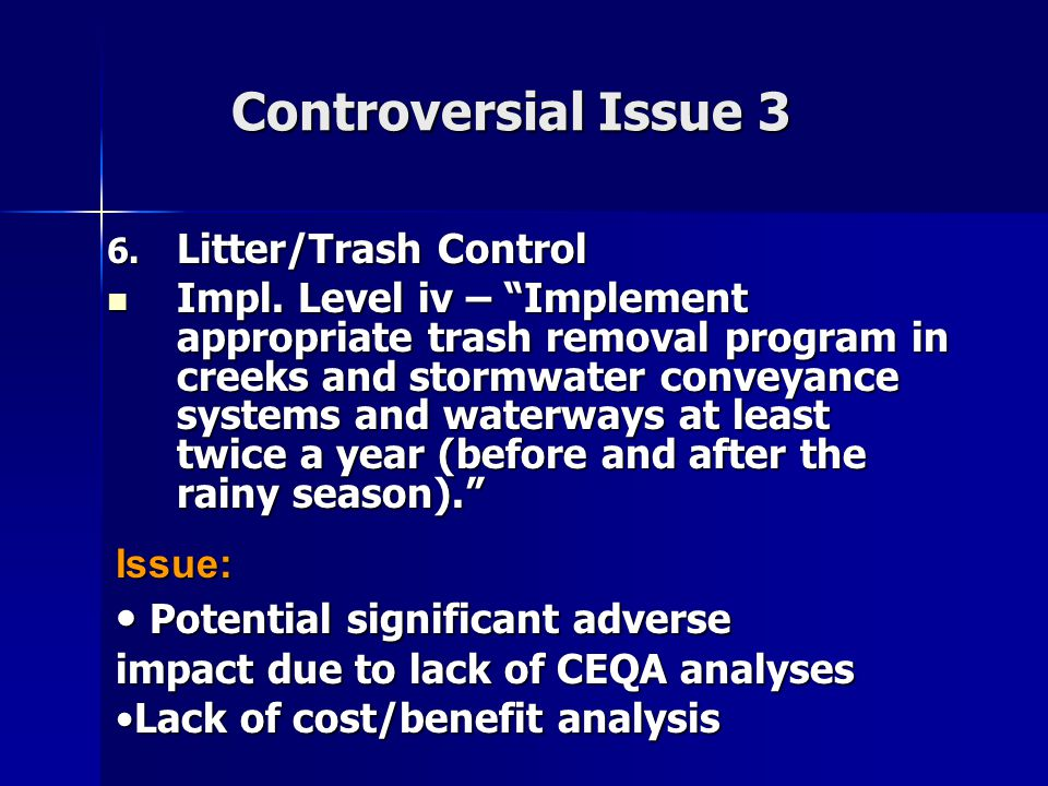 Controversial Issue 3 6. Litter/Trash Control Impl.