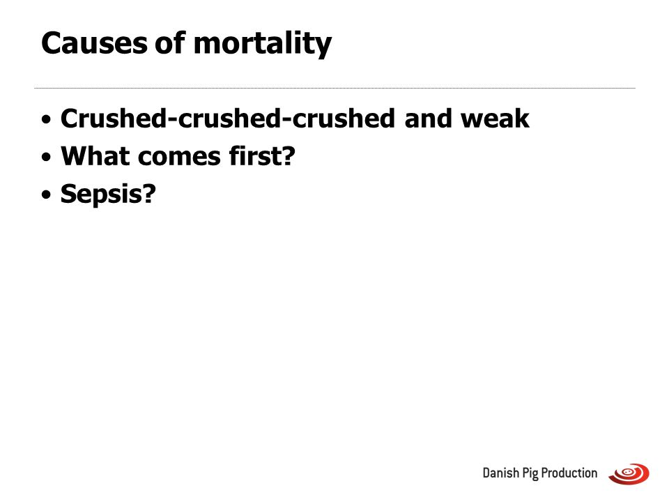 Causes of mortality Crushed-crushed-crushed and weak What comes first Sepsis