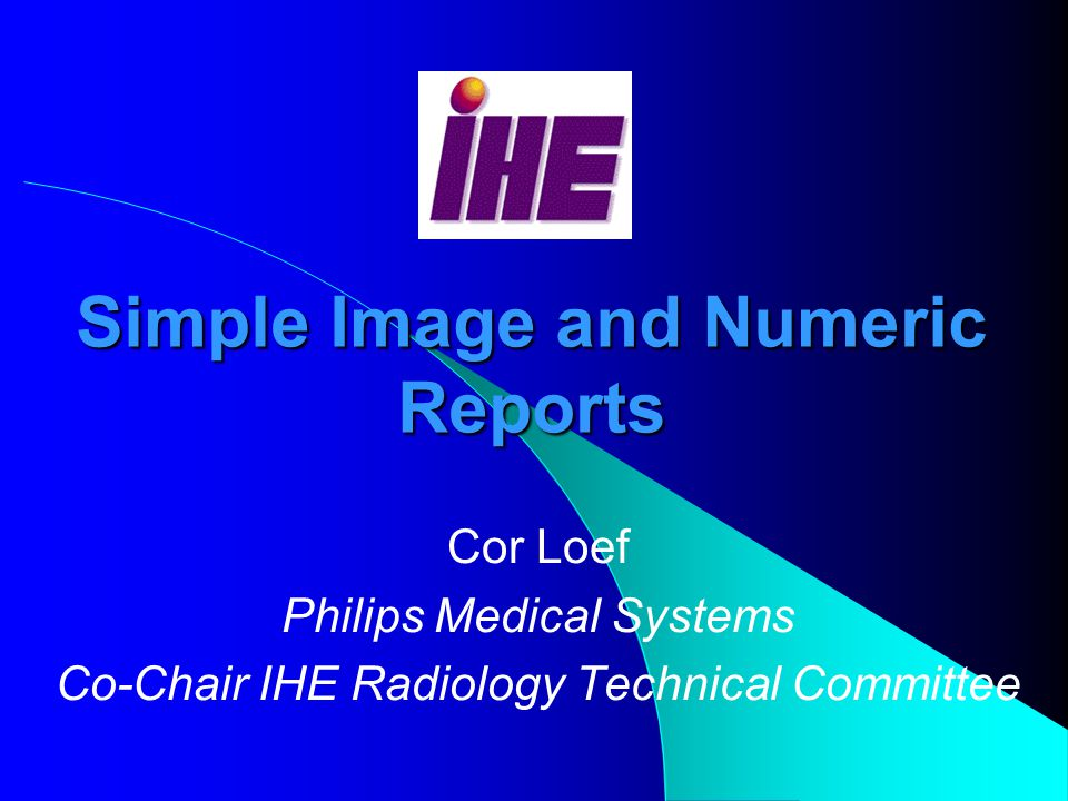 HIMSS/RSNAApril 2003 Workshop IHE Integration profiles Patient Informa- tion Reconci- liation Access to Radiology Information Consistent Presentation of Images Scheduled Workflow Basic Security - Evidence Documents Key Image Notes Simple Image and Numeric Reports Presentation of Grouped Procedures Post- Processing Workflow Reporting Workflow Charge Posting