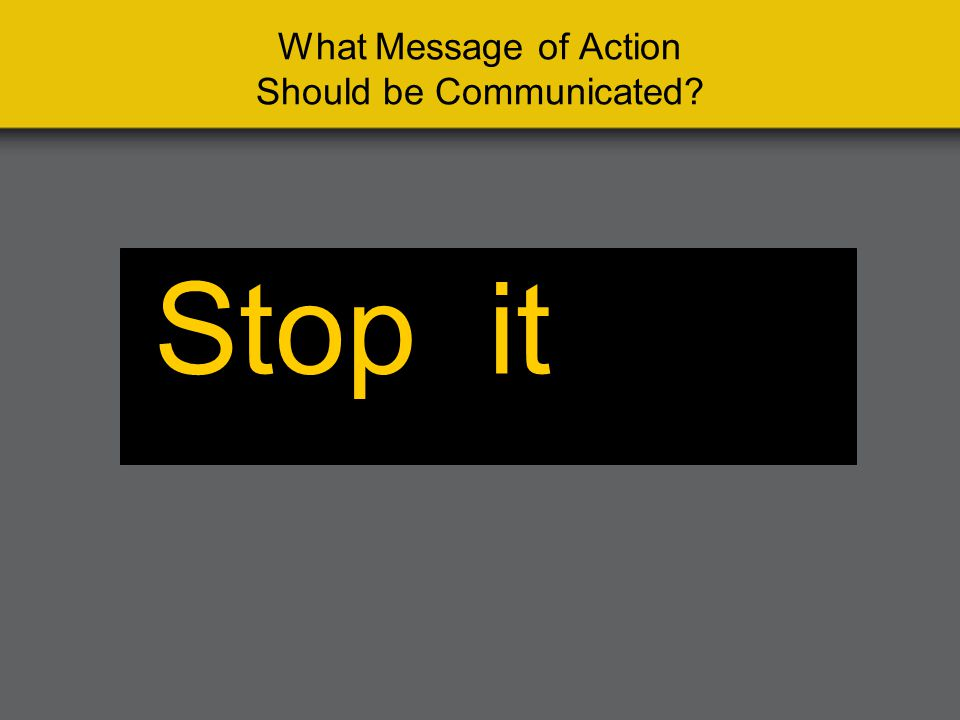 What Message of Action Should be Communicated StopLitter