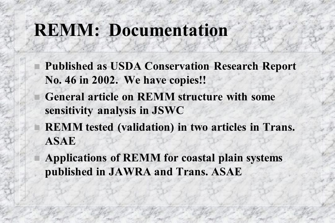 REMM: Documentation n Published as USDA Conservation Research Report No.