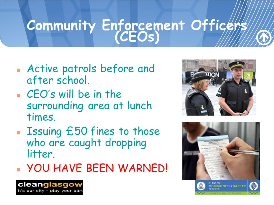 Community Enforcement Officers (CEOs) n Active patrols before and after school.