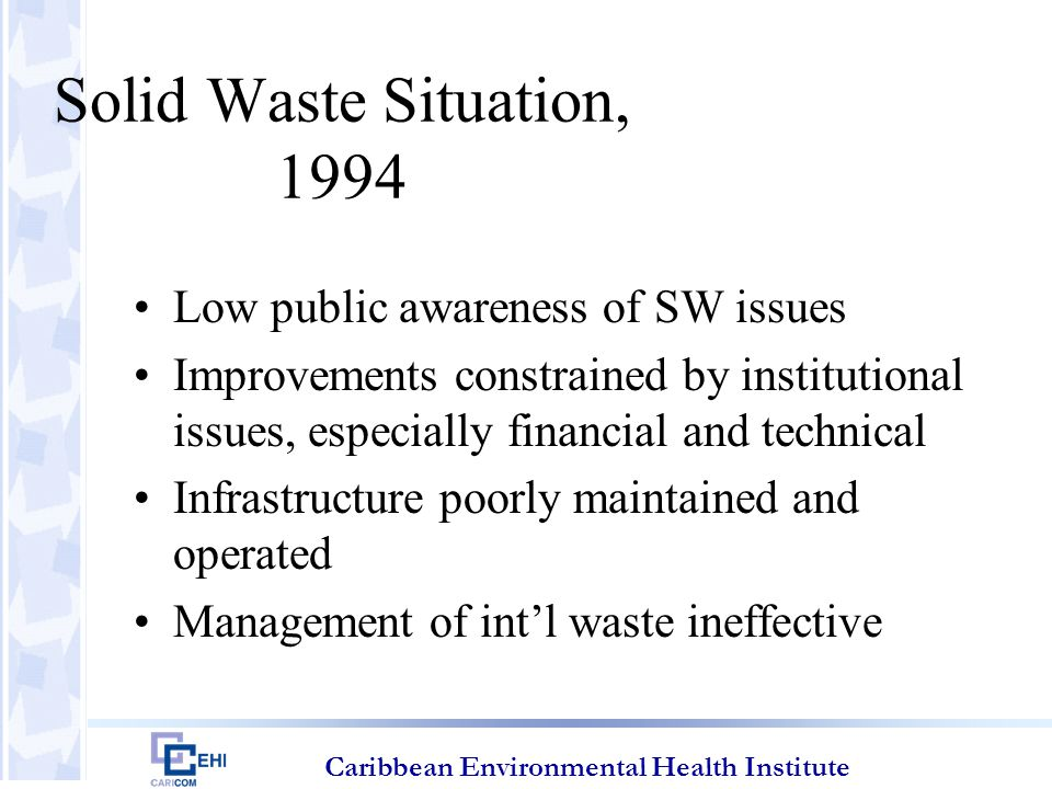 Caribbean Environmental Health Institute Actions taken – Ship-Generated Waste St.