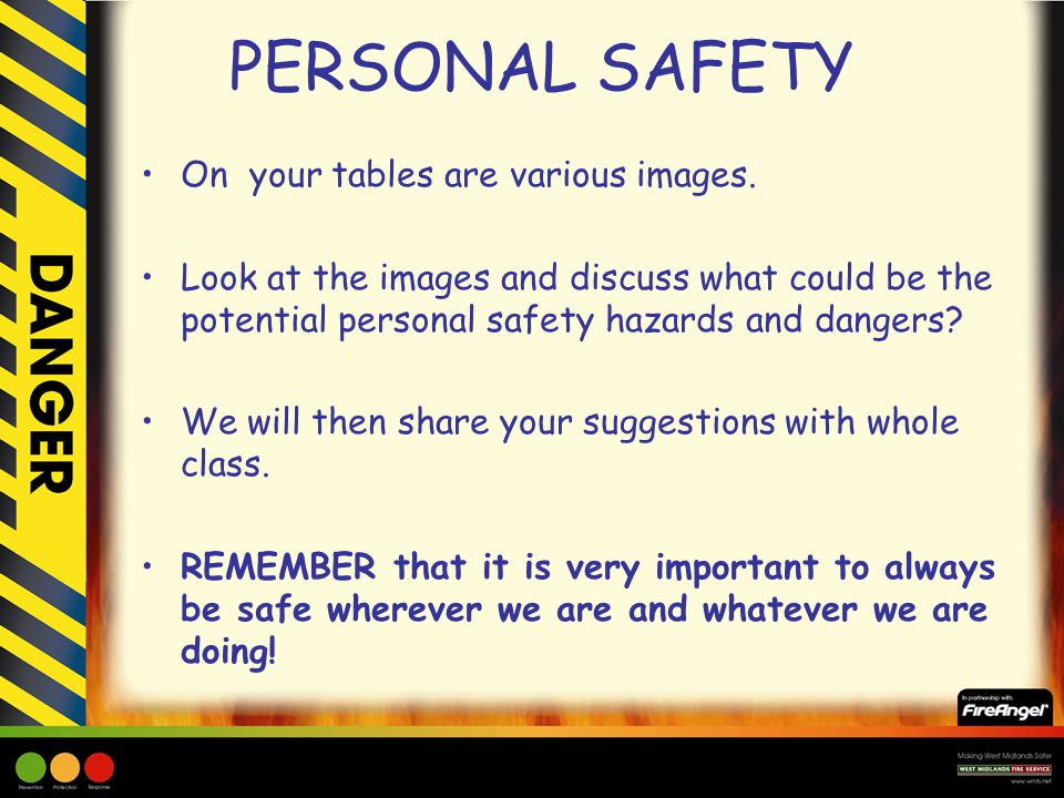 PERSONAL SAFETY On your tables are various images.