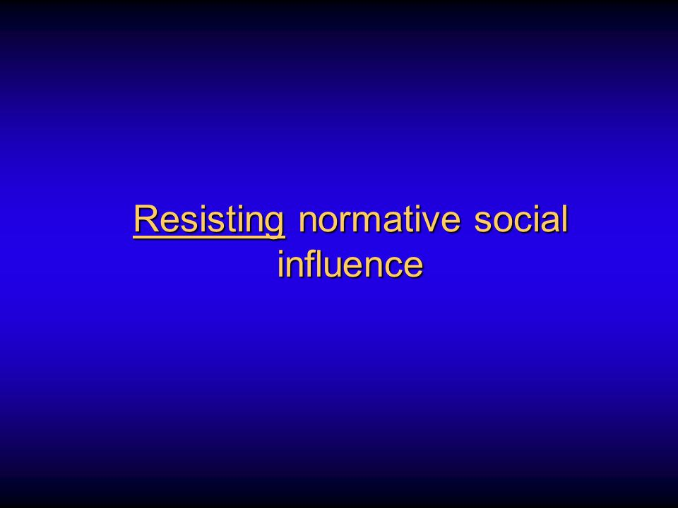 Resisting normative social influence