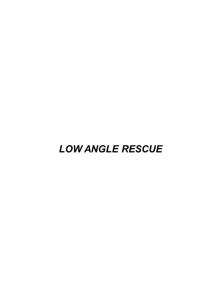 During this session we'll discuss the various degrees or classifications of Low Angle Rescue, and Patient extrication.
