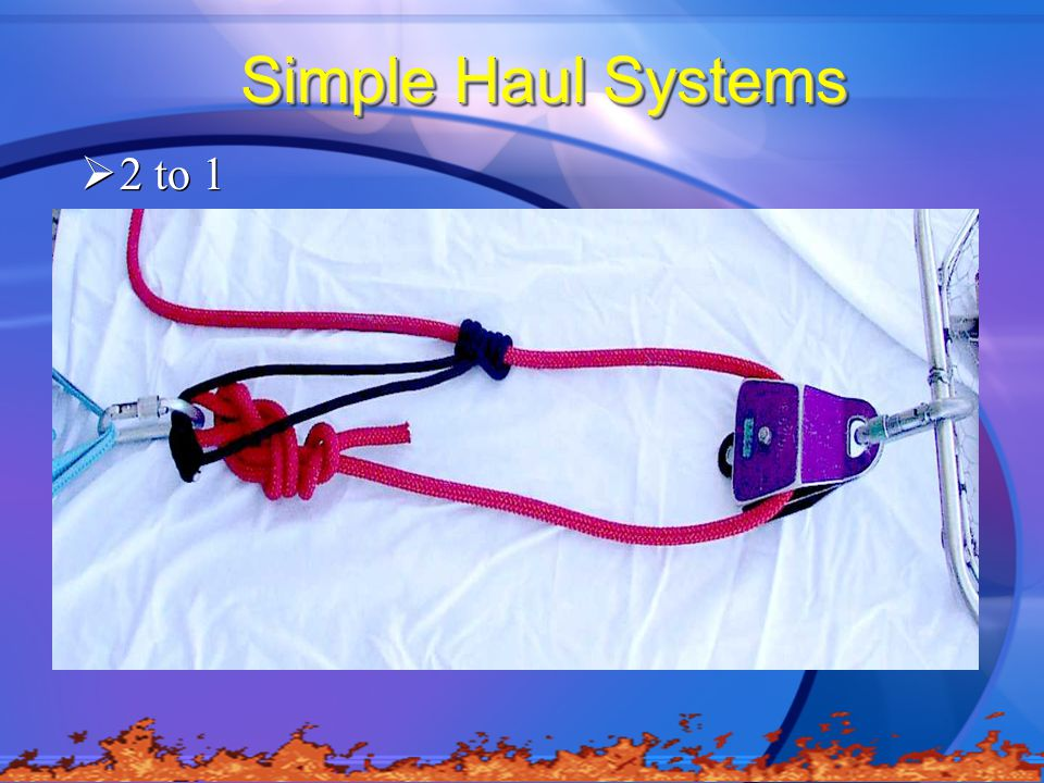 Simple Haul Systems  2 to 1