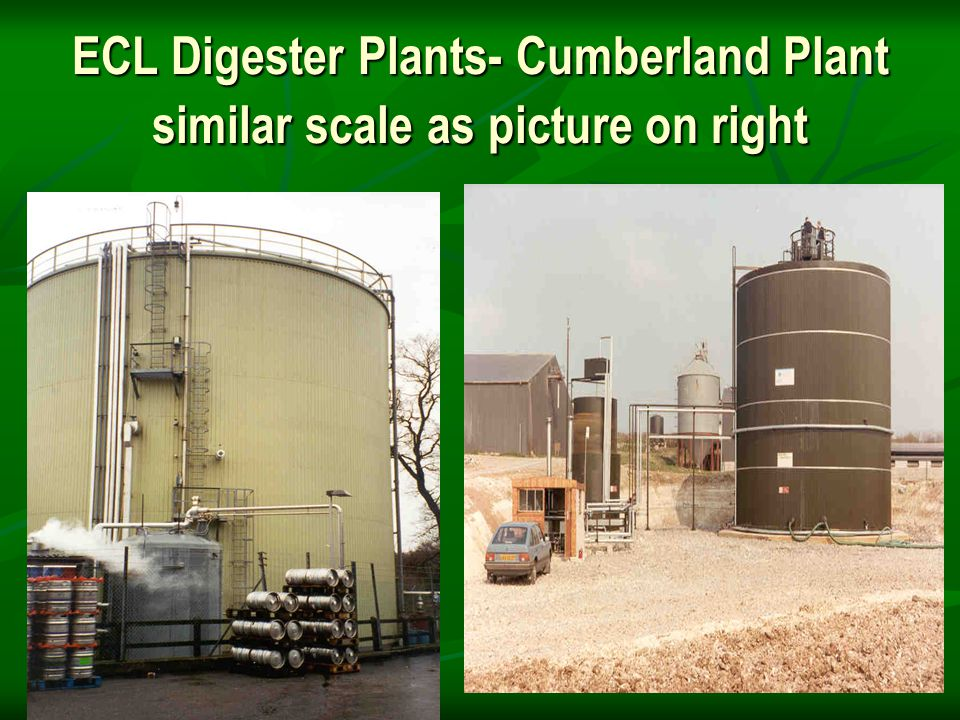 ECL Digester Plants- Cumberland Plant similar scale as picture on right