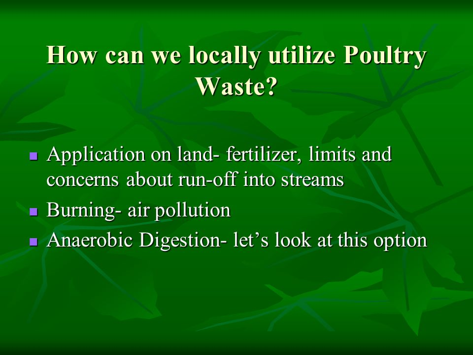 How can we locally utilize Poultry Waste.