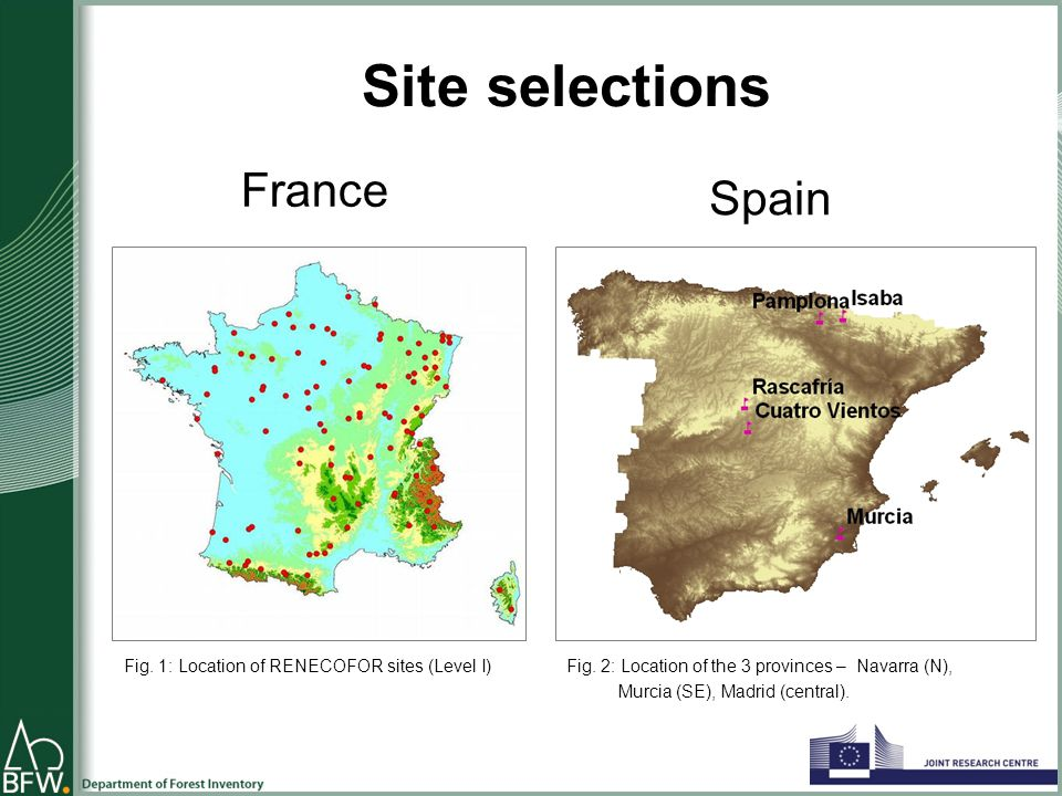 Site selections Spain France Fig. 1: Location of RENECOFOR sites (Level I)Fig.