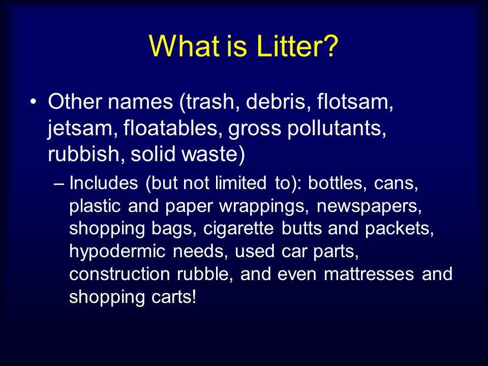 What is Litter.