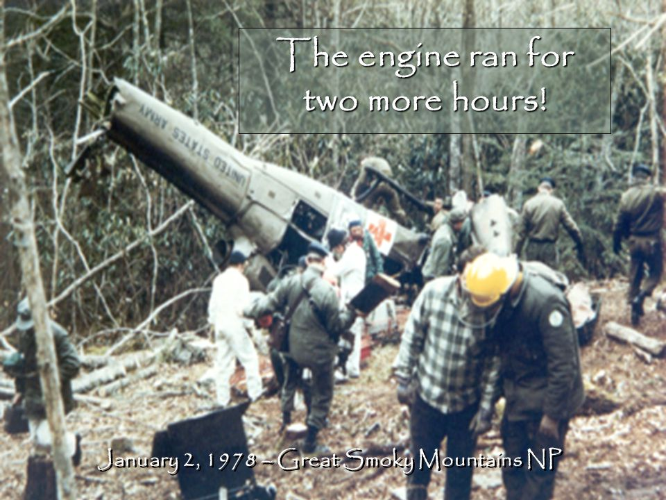 The engine ran for two more hours! January 2, 1978 – Great Smoky Mountains NP
